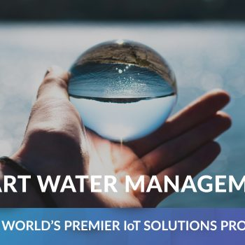SMART WATER MANAGEMENT WHAT DO YOU NEED TO KNOW